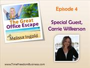 Time Freedom Business: How Carrie Wilkerson Balances Work & Family