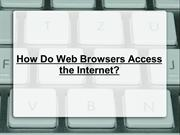 How Do Web Browsers Access the Internet