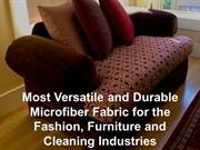 Most Versatile and Durable Microfiber Fabric for the Fashion, Furnitur