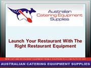 Launch your restaurant with the right restaurant equipment