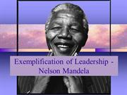 Exemplification of Leadership - Nelson Mandela