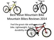 Best Value Mountain Bike Mountain Bikes Reviews 2014