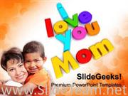 I LOVE YOU MOM FAMILY POWERPOINT BACKGROUND IMAGE