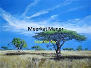Meekat Manor: Seize the Day