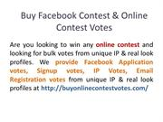 Get Facebook Application Contest Votes & Online Contest Votes