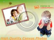 High Quality Canvas Photos