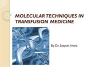 58 MOLECULAR TECHNIQUE IN TRANSFUSION MEDICINE