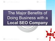 The Major Benefits of Doing Business with a Local SEO Company