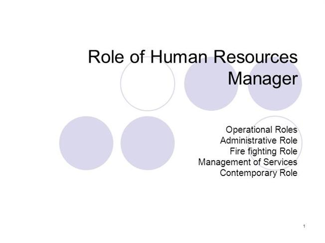 hr roles and responsibilities essay Primary responsibilities of a human examples of human resource manager responsibilities include monitoring the role of the human resources department in a.