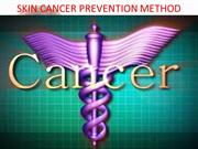 SKIN CANCER PREVENTION METHODS