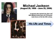 Michael Jackson Life and Times