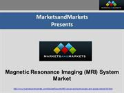 Magnetic Resonance Imaging (MRI) System Market 2018