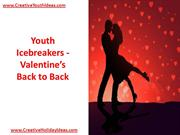 Youth Icebreakers - Valentine's Back to Back
