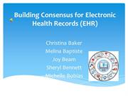 Building Consensus for Electronic Health Records final