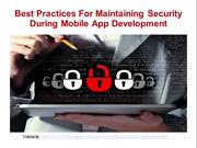 Best Practices For Maintaining Security During Mobile App Development