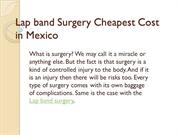 Lap band Surgery Cheapest Cost in Mexico