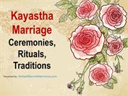 Kayastha Marriage Ceremonies, Rituals and Traditions
