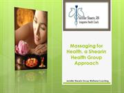 Massaging for Health, a Shearin Health Group Approach