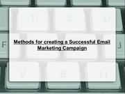 Methods for creating a Successful Email Marketing Campaign