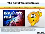 The Koyal Training Group: Insurance Fraud Investigator Training