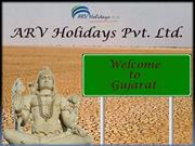 Gujarat Tourism, Book Gujarat Tour Packages, Cheap Gujarat Tour