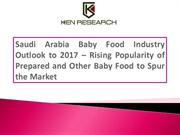 Saudi Arabia Baby Food Industry Outlook to 2017