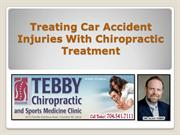 Treating Car Accident Injuries With Chiropractic Treatment