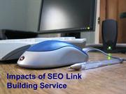 Impacts of SEO Link Building Service