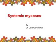 Systemic mycoses 1