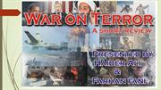 PRESENTATION War On Terror . REPLICA  FEB 2014