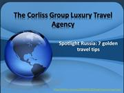 Corliss Group Travel, Spotlight Russia: 7 golden travel tips