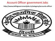 Accounts officer Government Jobs In Delhi