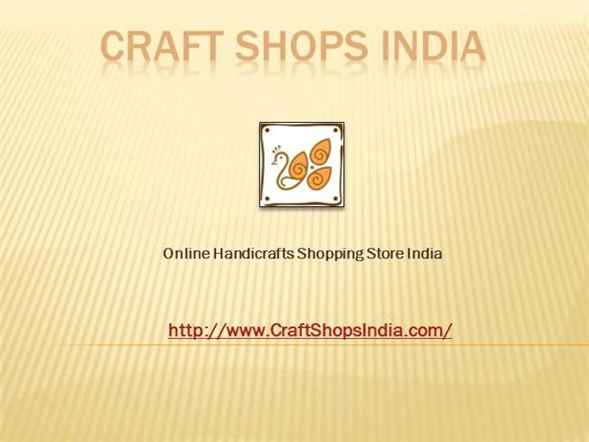Traditional Indian Handicrafts Shopping Store - Craft Shops