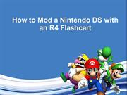 How to Mod a Nintendo DS with an R4 Flashcart