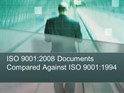 ISO 9001: 2008 Documents Compared Against ISO 9001: 1994