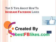 Top 5 Tips About How To Increase Facebook Likes