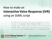 How to make an Interactive Voice Response (IVR) using an OzML script