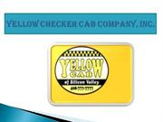 Yellow Checker Cab Company, Inc. CA