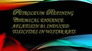 Presentation on oil refining by chemical enhanceof aflatoxinb1