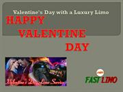 Valentine's Day with a Luxury Limo