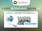 10 Useful Web Development Tools For 2014