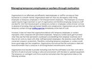 Managing temporary employees or workers through motivation