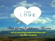 Love Vashikaran Mantra for Getting back Your True Love