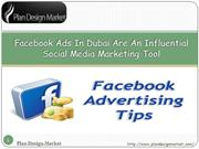 Facebook Ads In Dubai Are An Influential Social Media Marketing Tool