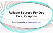Reliable Sources For Dog Food Coupons