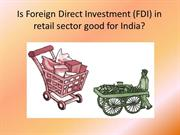 FDI Retail Good or Bad