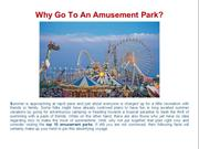 Why Go To An Amusement Park?