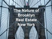 The nature of Brooklyn real estate, New York