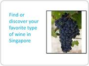 Find or discover your favorite type of wine in Singapore