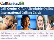 Call Genius Offer Affordable Online International Calling Cards